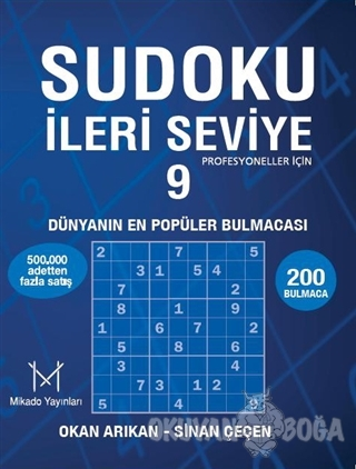 Sudoku İleri Seviye - 9 - Okan Arıkan - Mikado Yayınları