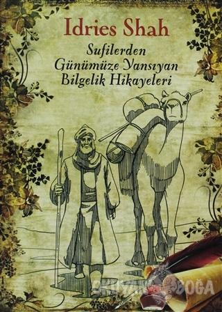 Sufilerden Günümüze Yansıyan Bilgelik Hikayeleri - Idries Shah - Butik