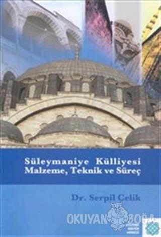 Süleymaniye Külliyesi Malzeme Teknik ve Süreç