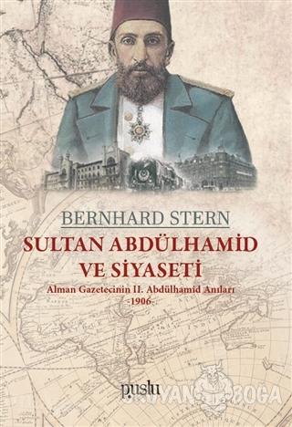 Sultan Abdülhamid ve Siyaseti