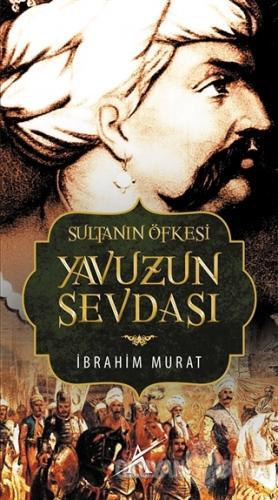 Sultanın Öfkesi Yavuzun Sevdası - İbrahim Murat - Avrupa Yakası Yayınl