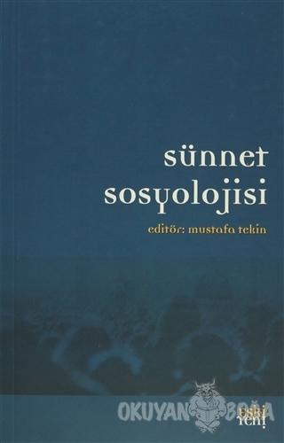 Sünnet Sosyolojisi - Kolektif - Eski Yeni Yayınları