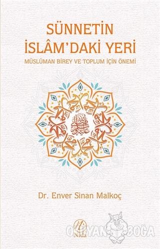 Sünnetin İslam'daki Yeri - Enver Sinan Malkoç - Nida Yayınları