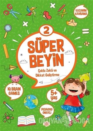 Süper Beyin 2 (5+ Yaş) - Kolektif - Dokuz Yayınları