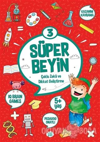 Süper Beyin 3 (5+ Yaş) - Kolektif - Dokuz Yayınları