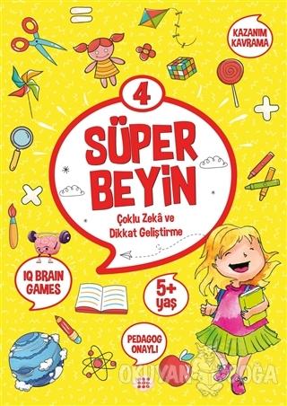 Süper Beyin 4 (5+ Yaş) - Kolektif - Dokuz Yayınları
