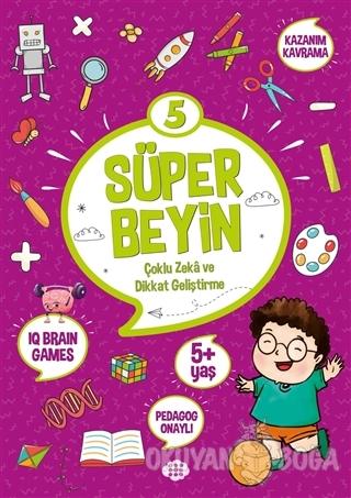 Süper Beyin 5 (5+ Yaş) - Kolektif - Dokuz Yayınları