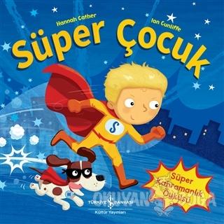 Süper Çocuk - Hannah Cather - İş Bankası Kültür Yayınları
