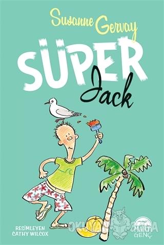 Süper Jack (Ciltli) - Susanne Gervay - Martı Genç Yayınları