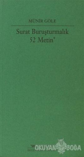 Surat Buruşturmalık 52 Metin - Münir Göle - Sel Yayıncılık