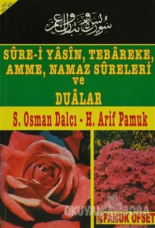 Sure-i Yasin, Tebareke, Amme, Namaz Sureleri ve Dualar (Yas-013) - S.