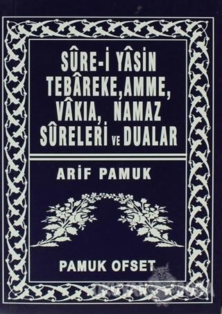Sure-i Yasin Tebareke, Amme, Vakıa, Namaz Sureleri ve Dualar (Yas-039/