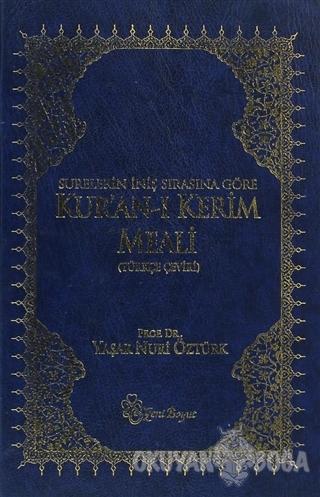 Surelerin İniş Sırasına Göre Kur'an-ı Kerim Meali (Ciltli) - Yaşar Nur