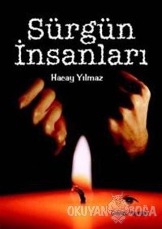 Sürgün İnsanları - Hacay Yılmaz - Ceylan Yayınları