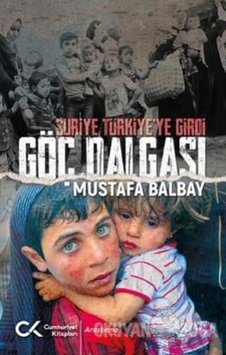 Suriye Türkiye'ye Girdi Göç Dalgası
