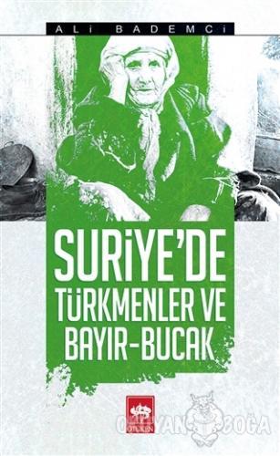 Suriye'de Türkmenler ve Bayır - Bucak