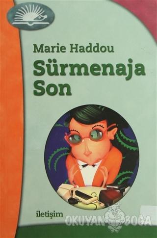 Sürmenaja Son - Marie Haddou - İletişim Yayınevi