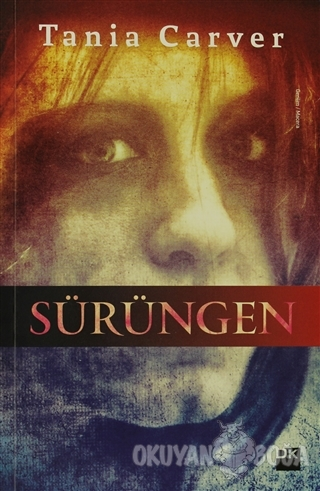 Sürüngen - Tania Carver - Doğan Kitap