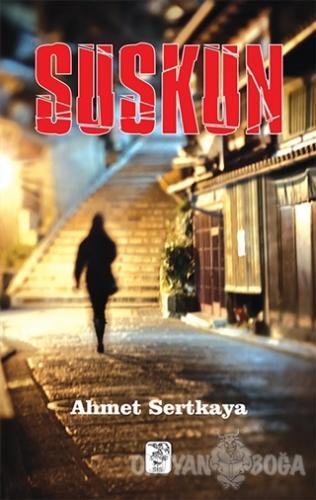 Suskun - Ahmet Sertkaya - Sis Yayıncılık