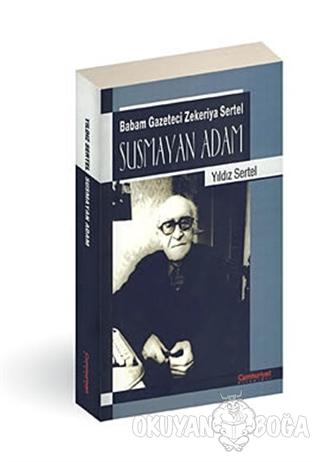 Susmayan Adam - Yıldız Sertel - Cumhuriyet Kitapları