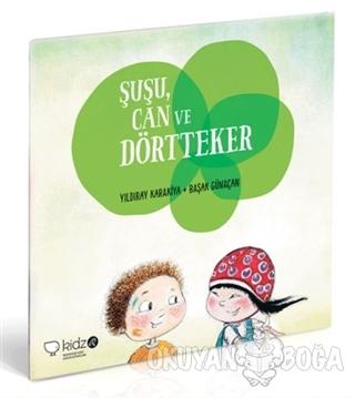 Şuşu, Can ve Dörtteker - Yıldıray Karakiya - Redhouse Kidz Yayınları