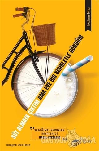 Süt Almaya Çıktım Ama Eve Bir Bisikletle Döndüm