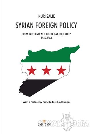 Syrian Foreign Policy - Nuri Salık - Orion Kitabevi