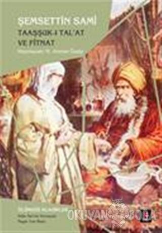 Taaşşuk-ı Tal'at ve Fitnat - Şemseddin Sami - Kapı Yayınları