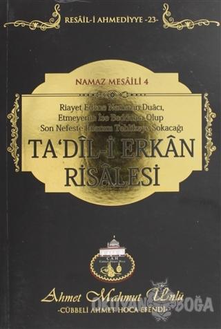 Ta'dil-i Erkan Risalesi - Ahmet Mahmut Ünlü - Cübbeli Ahmet Hoca Yayın