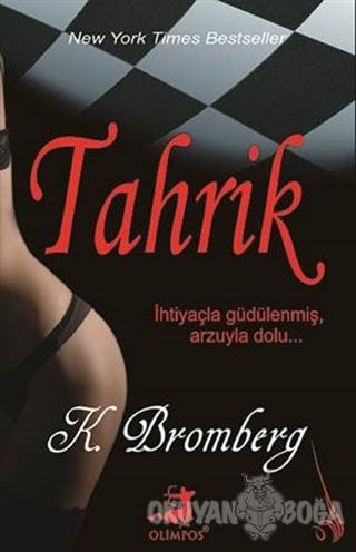 Tahrik - K. Bromberg - Olimpos Yayınları
