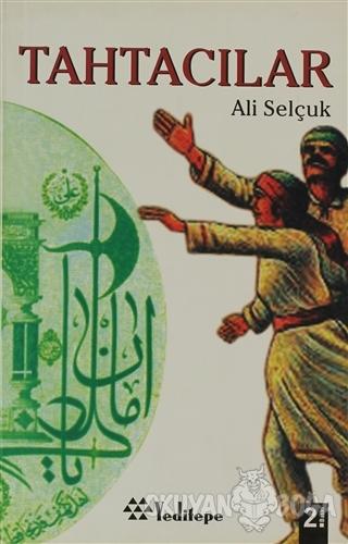 Tahtacılar - Ali Selçuk - Yeditepe Yayınevi