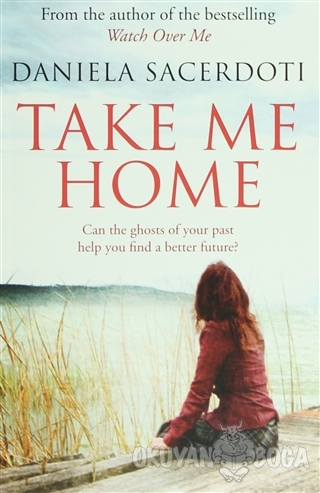 Take Me Home - Daniela Sacerdoti - Black & White Publishing