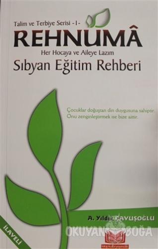 Talim ve Terbiye Serisi 1: Rehnuma - A. Yıldız Çavuşoğlu - Kitapkalbi