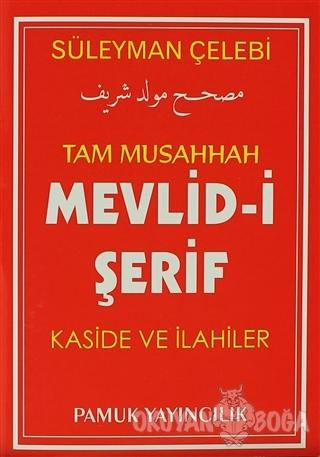 Tam Musahhah Mevlid-i Şerif Kaside ve İlahiler (İlahi-004/P7) - Süleym