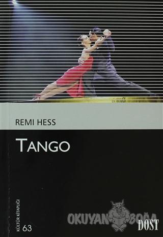 Tango - Remi Hess - Dost Kitabevi Yayınları