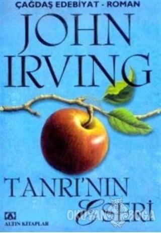 Tanrı'nın Eseri - John Irving - Altın Kitaplar