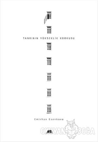 Tanrının Yükseklik Korkusu - Emirhan Esenkova - Kolektif Kitap