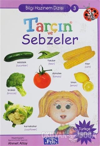 Tarçın ve Sebzeler (Ciltli) - Ahmet Altay - Parıltı Yayınları