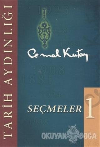 Tarih Aydınlığı Seçmeler - 1 - Cemal Kutay - İklim Yayınları
