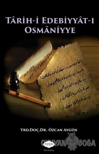 Tarih-i Edebiyat-ı Osmaniye - Özcan Aygün - Parafiks Yayınevi