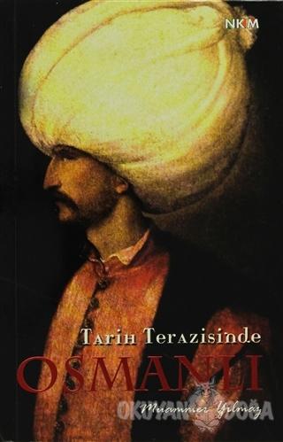Tarih Terazisinde Osmanlı