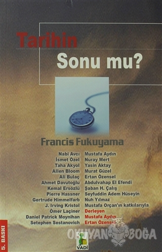 Tarihin Sonu mu? - Francis Fukuyama - Vadi Yayınları