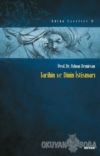 Tarihin ve Dinin İstismarı