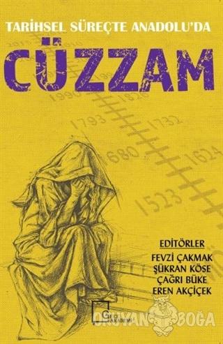 Tarihsel Süreçte Anadolu'da Cüzzam