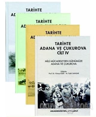 Tarihte Adana ve Çukurova (4 Cilt Takım) (Ciltli)