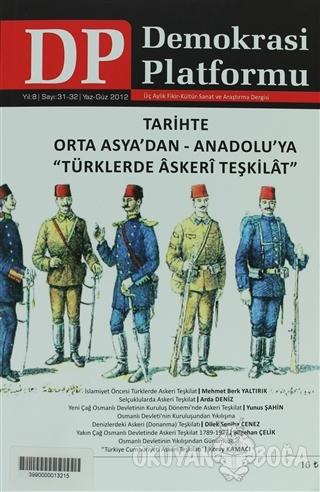 """Tarihte Orta Asya'dan - Anadolu'ya """"Türklerde Askeri Teşkilat"""" - Demok"""