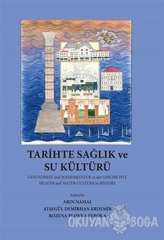 Tarihte Sağlık ve Su Kültürü
