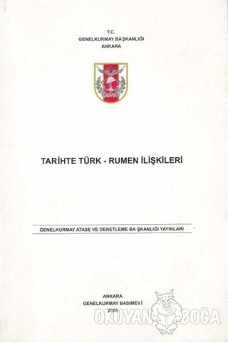 Tarihte Türk - Rumen İlişkileri
