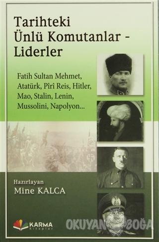 Tarihteki Ünlü Komutanlar - Liderler