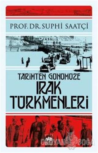 Tarihten Günümüze Irak Türkmenleri